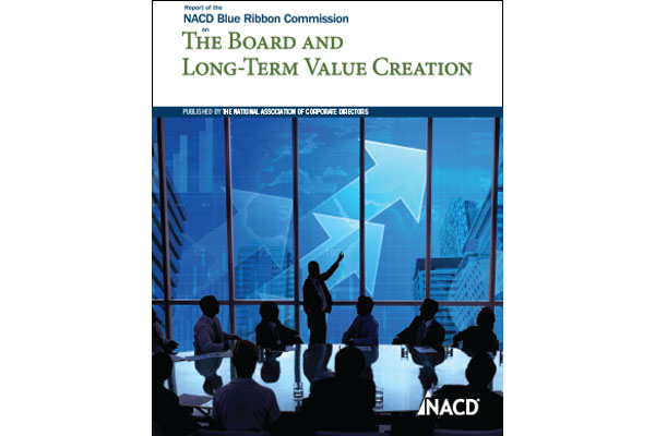 NACD Blue Ribbon Commission on the Board and Long-Term Value Creation Cover